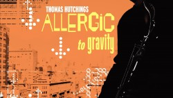 Missing Links by Thomas Hutchings from Allergic to Gravity Album