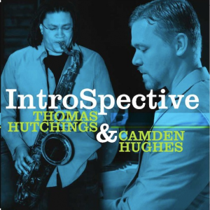 IntroSpective: Thomas Hutchings & Camden Hughes