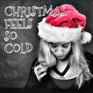 Christmas Feels So Cold